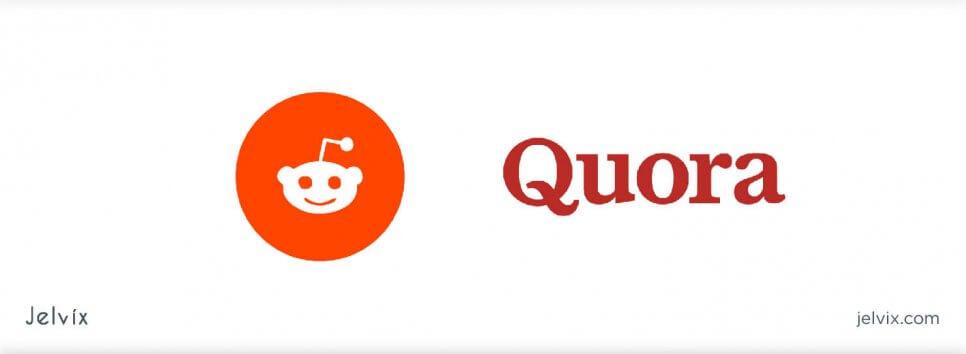 Quora and Reddit