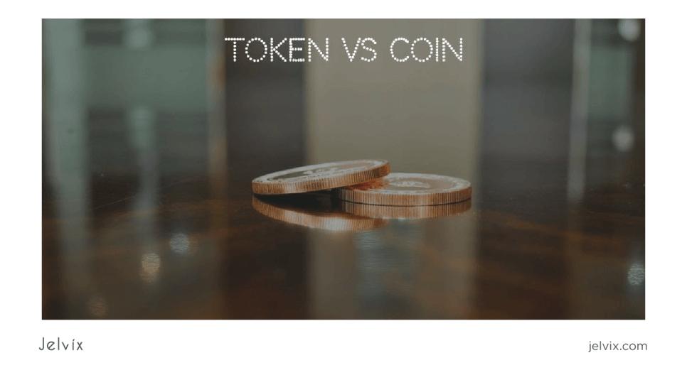a token and a coin