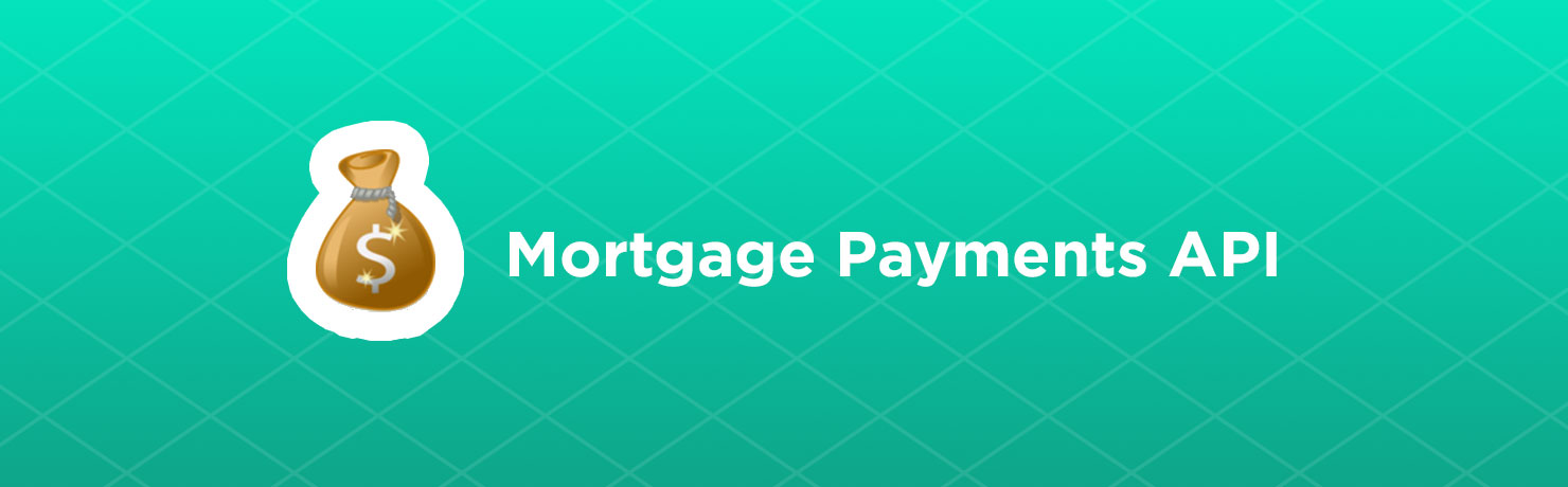 mortgage payments API