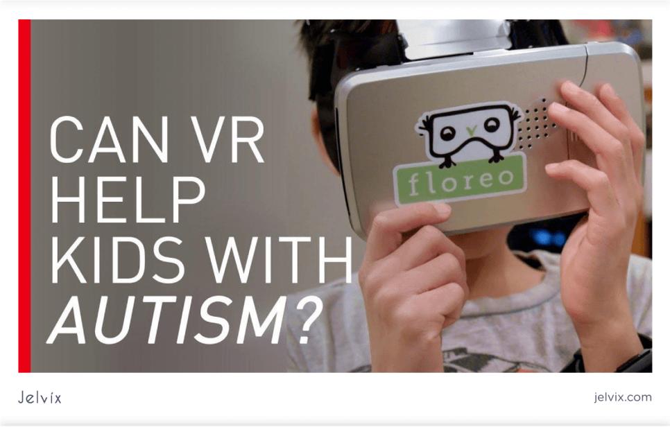 VR help Autistic Children